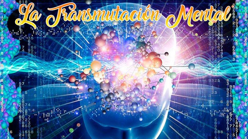 La transmutación mental